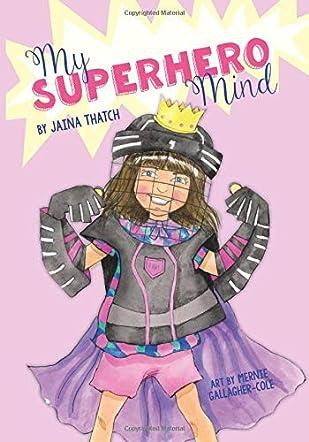 My Superhero Mind