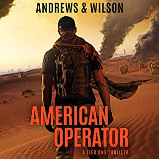 American Operator     A Tier One Story (Tier One Thrillers, Book 4)              Written by:                                                                                                                                 Brian Andrews,                                                                                        Jeffrey Wilson                               Narrated by:                                                                                                                                 Ray Porter                      Length: 12 hrs and 15 mins     23 ratings     Overall 4.8
