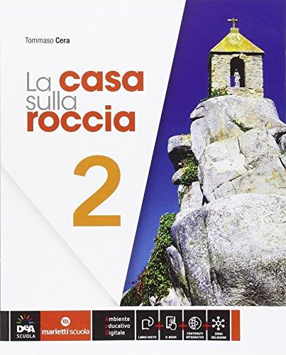 La casa sulla roccia. Per la Scuola media. Con e-book. Con espansione online (Vol. 2)