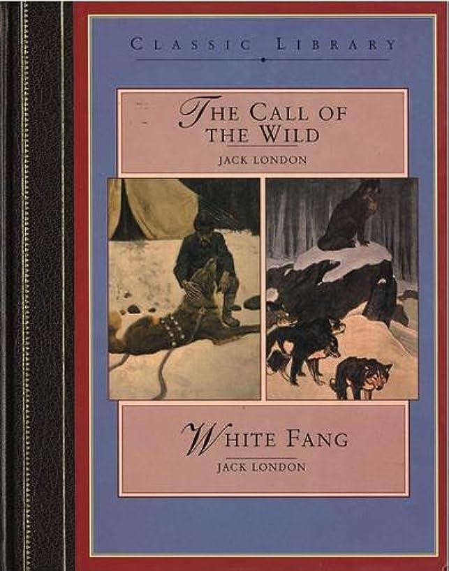 シソーラスわずかなオプショナルThe The Call of the Wild: The Call of the Wild AND White Fang (Classic Library)