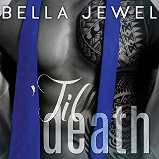 'Til Death - Part 2     'Til Death, Book 2              By:                                                                                                                                 Bella Jewel                               Narrated by:                                                                                                                                 Roger Wayne,                                                                                        Lidia Dornet                      Length: 4 hrs and 22 mins     230 ratings     Overall 4.5