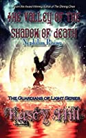 The Valley of the Shadow of Death: Nephilim Rising (Guardians of Light)