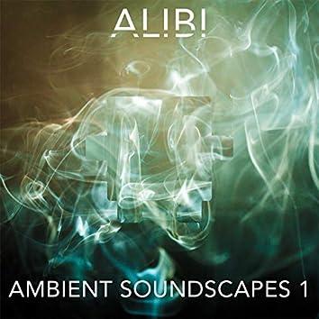 Ambient Soundscapes, Vol. 1