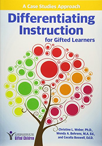 Compare Textbook Prices for Differentiating Instruction for Gifted Learners: A Case Studies Approach  ISBN 9781618215314 by Weber, Christine,Behrens, Wendy,Boswell Ed.D., Cecelia