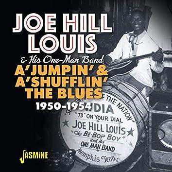 A'Jumpin' & A'Shufflin' the Blues (1950-1954)