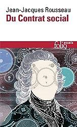 Du contrat social - Discours sur l'économie politique, du contrat social, première version, suivi de Fragments politiques de Jean-Jacques Rousseau