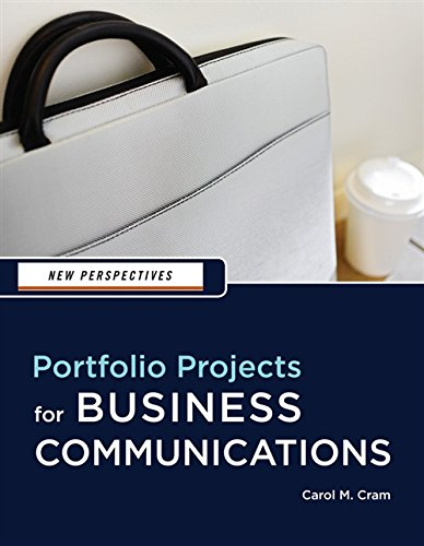 New Perspectives: Portfolio Projects for Business Communication (New Perspectives Series)