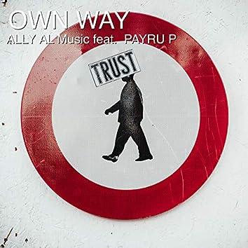 Own Way (feat. Payru P)