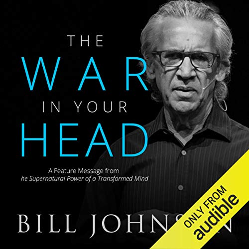 Couverture de The War in Your Head: A Feature Message from The Supernatural Power of a Transformed Mind
