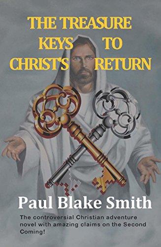 Book: The Treasure Keys to Christ's Return by Paul Blake Smith