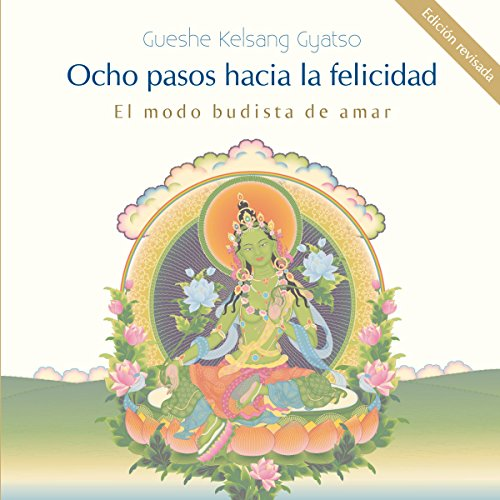 Ocho pasos hacia la felicidad [Eight Steps Towards Happiness] audiobook cover art