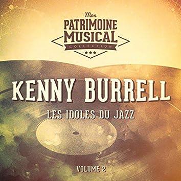 Les idoles du Jazz: Kenny Burrell, Vol. 2