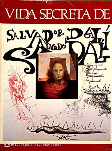 La Vida Secreta de Salvador Dalí (CAT)