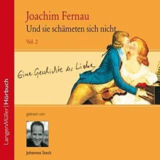 Und sie schämten sich nicht 2                   Autor:                                                                                                                                 Joachim Fernau                               Sprecher:                                                                                                                                 Johannes Steck                      Spieldauer: 3 Std. und 21 Min.     36 Bewertungen     Gesamt 4,5