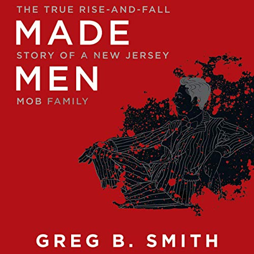 Made Men Audiobook By Greg B. Smith cover art