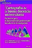Cartografia De La Buena Docencia universitaria: Un marco para el desarrollo del profesorado basado en la investigación: 52