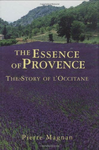 The Essence Of Provence: The Story Of L'Occitane