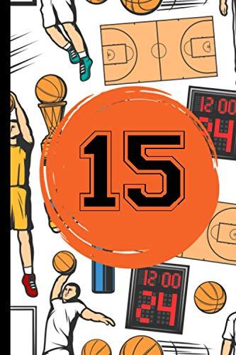 15 Notebook Journal: Basketball Journal for Boys Monogram Jersey Number 15 Fifteen ,Wide Ruled Composition Basketball Notebook,110 Pages, 6x9 Inch , Basketball Jersey 15 Fifteen