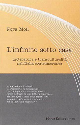L'infinito sotto casa. Letteratura e transculturalità nell'Italia contemporanea