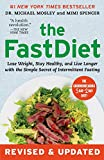The FastDiet - Revised & Updated: Lose Weight, Stay Healthy, and Live...