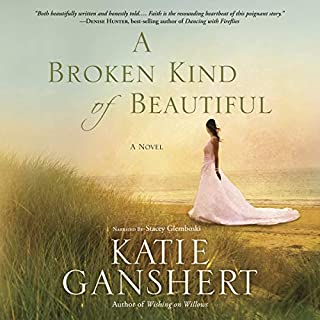 A Broken Kind of Beautiful: A Novel                   By:                                                                                                                                 Katie Ganshert                               Narrated by:                                                                                                                                 Stacey Glemboski                      Length: 10 hrs and 34 mins     16 ratings     Overall 4.6