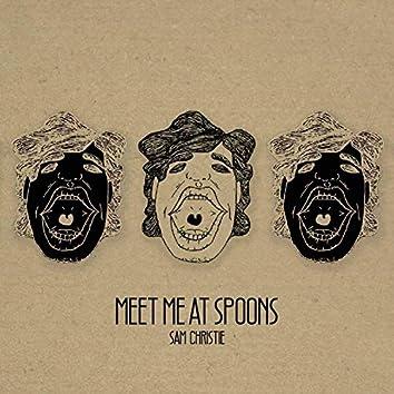 Meet Me at Spoons