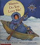 Mama Do You Love Me?