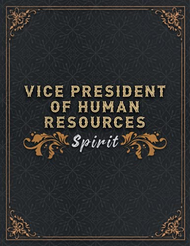 Vice President Of Human Resources Lined Notebook - Vice President Of Human Resources Spirit Job Title Working Cover To Do Journal: Homeschool, To Do, ... Homework, 8.5 x 11 inch, Small Business