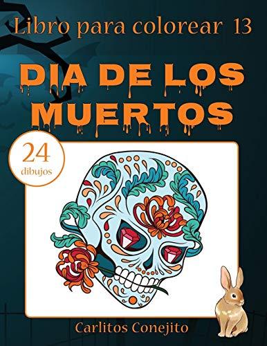 Libro para colorear Dia de los Muertos: 24 dibujos