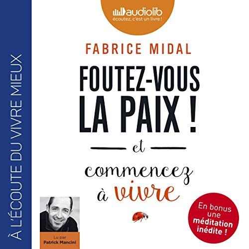 FABRICE MIDAL - FOUTEZ-VOUS LA PAIX [2017] [MP3 320KBPS]