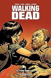 Walking Dead T25 - Sang pour sang de KIRKMAN-R+GAUDIANO-S