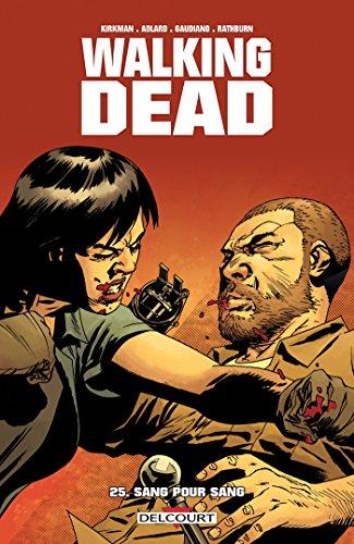 Walking Dead T25: Sang pour sang