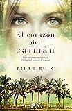 El corazón del caimán (Grandes novelas)
