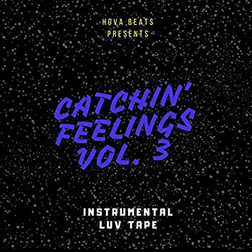Catchin' Feelings, Vol. 3 (The Luv Tape)