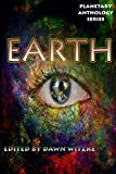 Planetary Anthology Series: Earth (Tuscany Bay's Planetary Anthology Series)