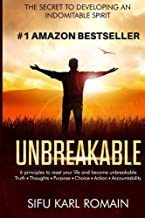 unbreakable: The secret to developing an indomitable spirit