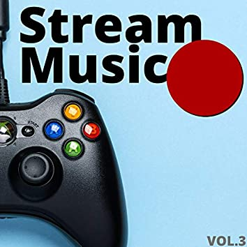 That's What I Call Stream Music, Vol. 3