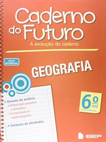 Caderno do Futuro Geografia. 6º Ano