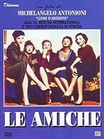 Le Amiche [Italian Edition]