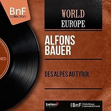 Des Alpes au Tyrol (Mono Version)