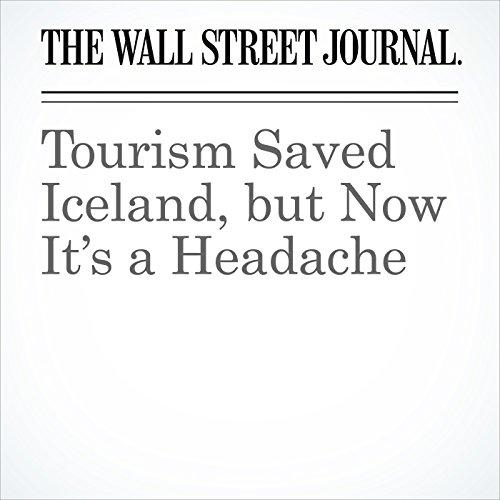 Tourism Saved Iceland, but Now It's a Headache copertina