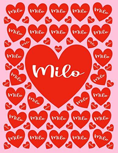 MILO: All Events Customized Name Gift for Milo, Love Present for Milo Personalized Name, Cute Milo Gift for Birthdays, Milo Appreciation, Milo Valentine - Blank Lined Milo Notebook (Milo Journal)