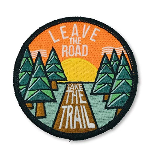 O'Houlihans - Leave The Road Take The Trail Patch - Hiking Camping Travel Adventure Patch - Iron on Patch