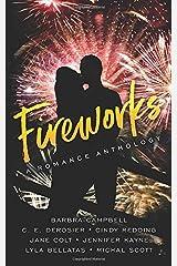 Fireworks: A Passionate Ink Anthology Paperback