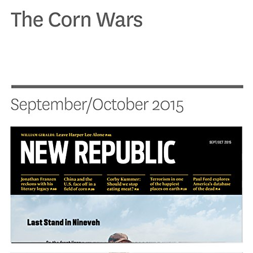 Corn Wars                   By:                                                                                                                                 Ted Genoways                               Narrated by:                                                                                                                                 Derek Shetterly                      Length: 47 mins     Not rated yet     Overall 0.0
