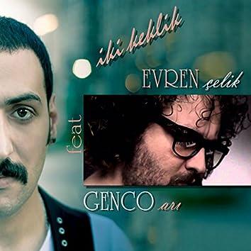 İki Keklik (feat. Genco Arı)
