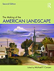 The Making of the American Landscape