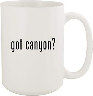 got canyon? - 15oz White Ceramic Coffee Mug