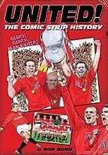 Scritto da Bob Bond: United The Comic Book History The Comic Strip ...