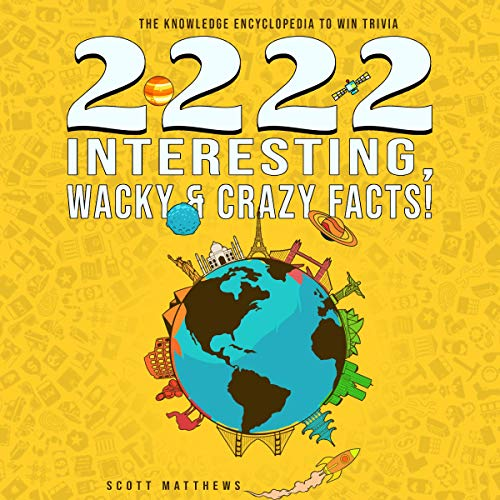 2222 Interesting, Wacky & Crazy Facts audiobook cover art